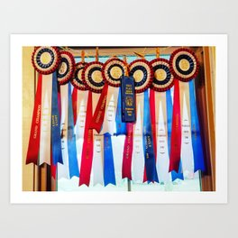 Fair Ribbons - Grand Champion Reserve Champion First Place Art Print