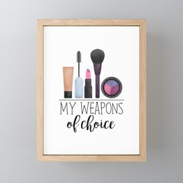 My Weapons Of Choice     Makeup Framed Mini Art Print