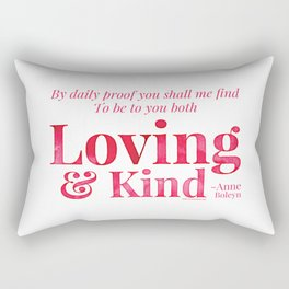 Loving & Kind in Bright Pink Rectangular Pillow