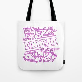 IT'S A MIMI THING Tote Bag