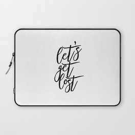 Adventure Awaits Let's Get Lost Black And White Inspirational Print Printable Art Gift For Her Laptop Sleeve