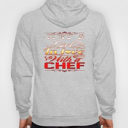 In love with a Chef Hoody