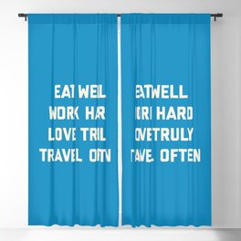 Eat Well, Work Hard Motivational Quote Blackout Curtain