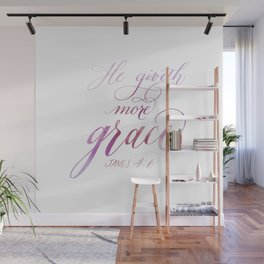He Giveth More Grace Pink Watercolor Calligraphy Scripture   James 4:6 Wall Mural