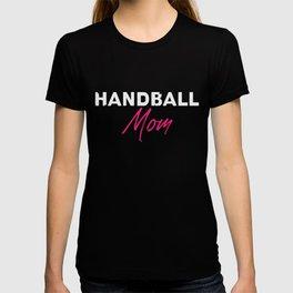 Handball Mom | Handball Player Handballer Mother T-shirt