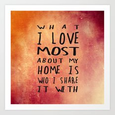 What I like about my home 2 Art Print