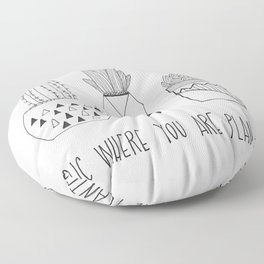 suc where you are planted Floor Pillow