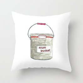 Scum Bucket Throw Pillow