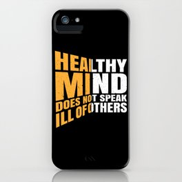 Healthy Mind iPhone Case