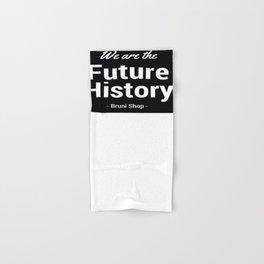 We are History Hand & Bath Towel