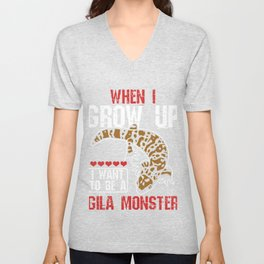 Alligator Herpetology Reptiles Cold Blooded Animal Gift When I Grow Up I Want To Be A Gila Monster Unisex V-Neck