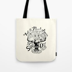 We'll Meet Again Some Sunny Day Tote Bag