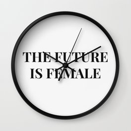 The future is female white-black Wall Clock