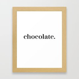 Simply Chocolate Framed Art Print
