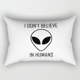 I Don't Believe in Humans Rectangular Pillow