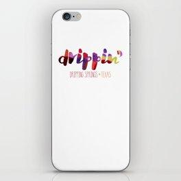 Drippin' iPhone Skin