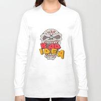 bad idea Long Sleeve T-shirts featuring Skull War Bad Idea Cartoon by patrimonio