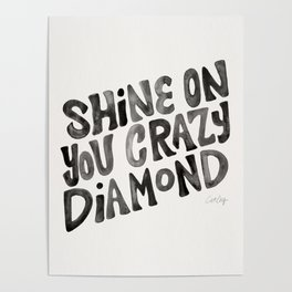 Shine On You Crazy Diamond – Black Ink Poster