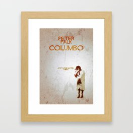 "Columbo - ""Just One More Thing"" Framed Art Print"