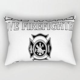 Real Women Love Firefighter Rectangular Pillow