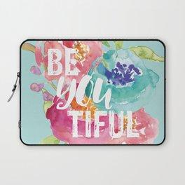 BeYouTiful Laptop Sleeve