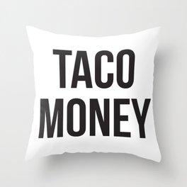 Taco Money Throw Pillow