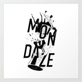 Mondaze Art Print