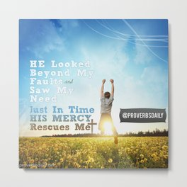 He Looked Beyond My Fault Metal Print