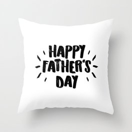 Happy Father's Day - Fun Bold Text Throw Pillow