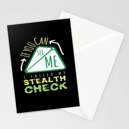 I Failed My Stealth Check Stationery Cards