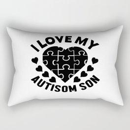 I love my Autisom Son Rectangular Pillow