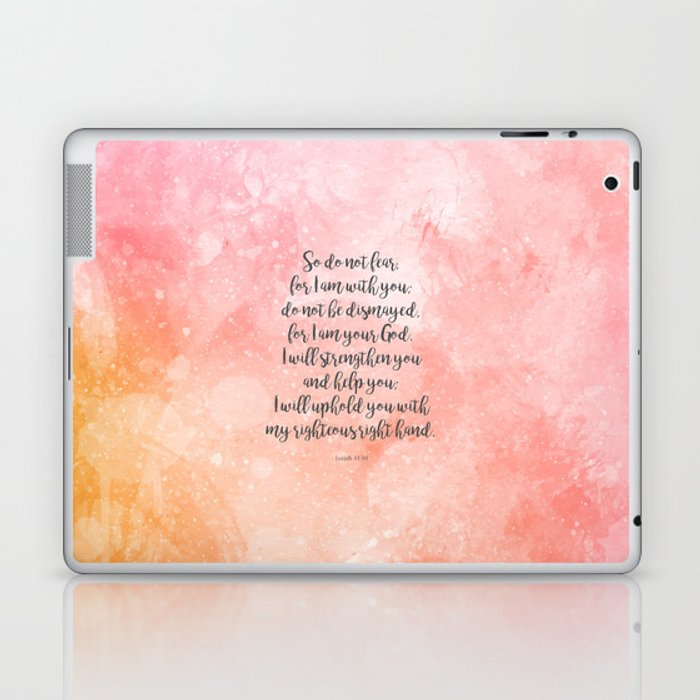 Isaiah 41 10 Uplifting Bible Verse Laptop Ipad Skin By Studiocitrine Society6