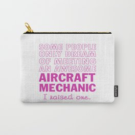 AIRCRAFT MECHANIC'S MOM Carry-All Pouch