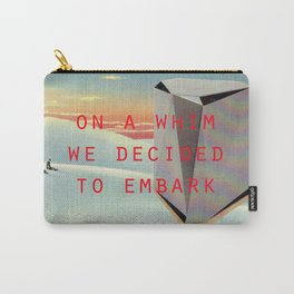 On a whim we decided to embark (Coburg Faceted Table and Sunset) Carry-All Pouch