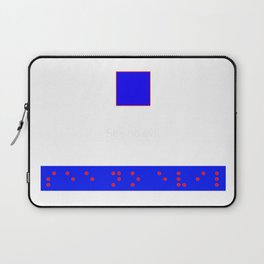 See No evil: Red Braille on Blue Boarder Laptop Sleeve
