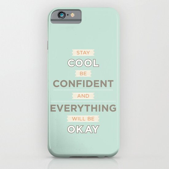 Stay cool and be confident iPhone & iPod Case