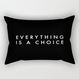 Everything is a Choice Minimalist Typography Rectangular Pillow