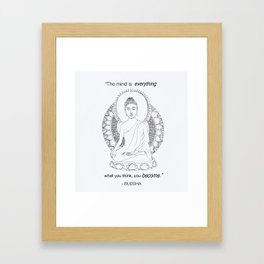 The Mind is Everything Framed Art Print