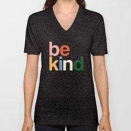 be kind colors rainbow Unisex V-Neck
