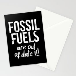 Fossil fuels are out of date! Stationery Cards