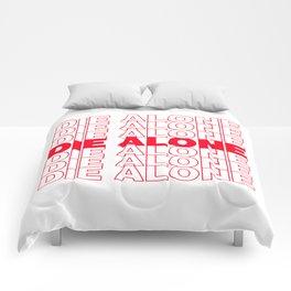 DIE ALONE Comforters