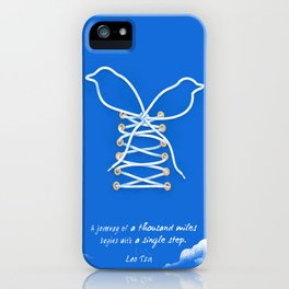 A Journey of A Thousand Miles Begins With A Single Step- Lao Tzu Quote iPhone Case