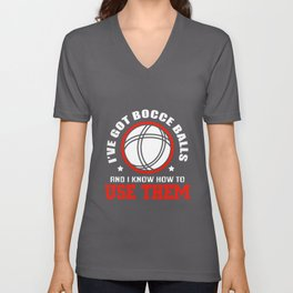 Petanque Bocce Balls Know Use Them Funny Boules Unisex V-Neck