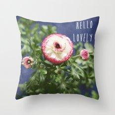 Hello Lovely Throw Pillow