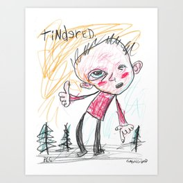 Tindered Art Print
