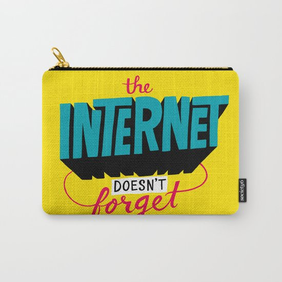 The Internet Doesn't Forget Carry-All Pouch