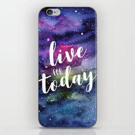 Live for Today Galaxy Typography Watercolor Quote iPhone Skin
