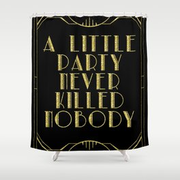 A little party - black glitz Shower Curtain