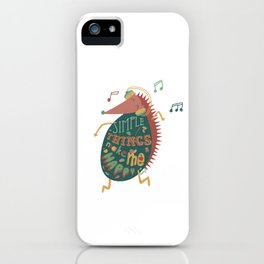 Simple Things Make Me Happy iPhone Case
