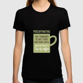 Coffee Procaffinating T-shirt